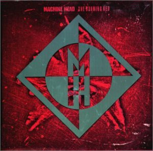 Burning Red, The by Machine Head (2000-02-16)