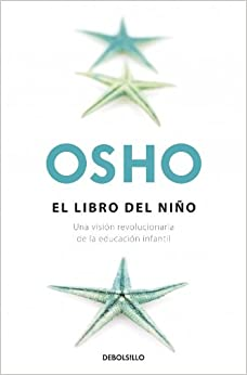 El libro del ni�o: OSHO: 9788499895024: Amazon.com: Books