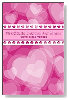Gratitude Journal For Moms - With Bible Verses. Pink hearts galore cover this 5-minute gratitude journal for the busy mom!