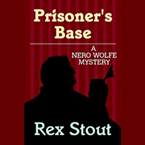 Prisoner's Base | [Rex Stout]