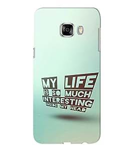 EPICCASE Interesting Life Mobile Back Case Cover For Samsung C5 (Designer Case)