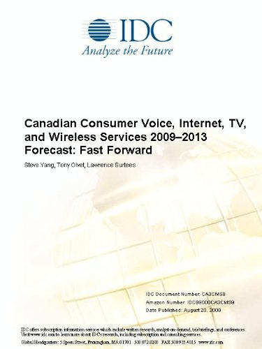 Canadian Consumer Voice, Internet, TV, and Wireless Services 20092013 Forecast: Fast Forward