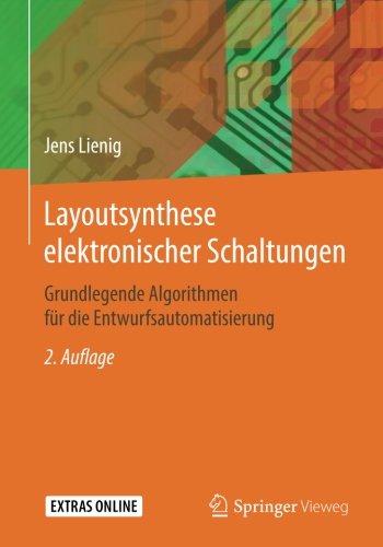 Layoutsynthese elektronischer Schaltungen: Grundlegende Algorithmen fur die Entwurfsautomatisierung  [Lienig, Jens] (Tapa Blanda)