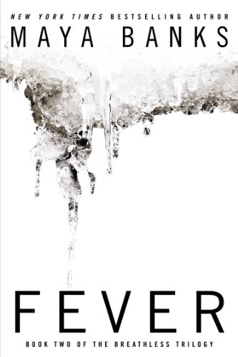 Fever THE BREATHLESS TRILOGY ebook