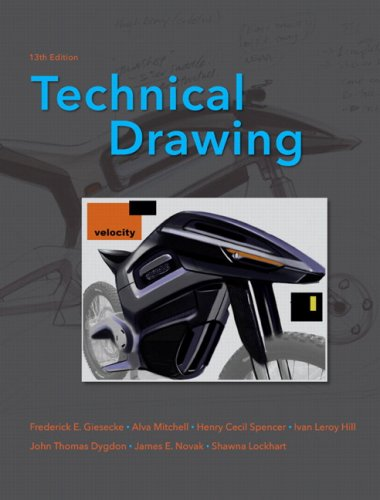 Technical Drawing (13th Edition) - Prentice Hall - 0135135273 - ISBN: 0135135273 - ISBN-13: 9780135135273