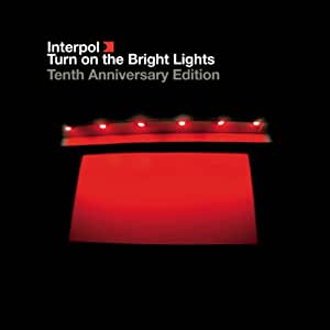 Turn on The Bright Lights: 10th Anniversary Edition (2xCD+DVD)