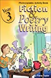 Year 3 - Fiction and Poetry Writing: Photocopiable Activity Book