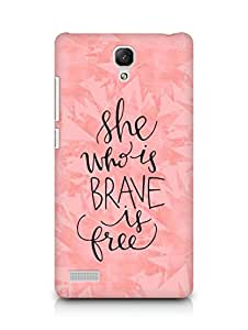 AMEZ she who is brave is free Back Cover For Xiaomi Redmi Note 4G
