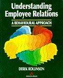 img - for Understanding Employee Relations: A Behavioural Approach by Dr Derek Rollinson (1993-05-18) book / textbook / text book
