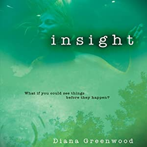 Insight | [Diana Greenwood, Emily Janice Card]