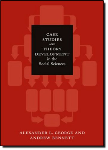 Case studies and theory development in the social sciences ebook