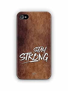 YuBingo Stay Strong Designer Mobile Case Back Cover for Apple iPhone 4