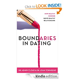 Amazon.com: Boundaries in Dating: How Healthy Choices Grow Healthy