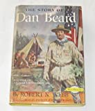 The story of Dan Beard (Signature books, 43)