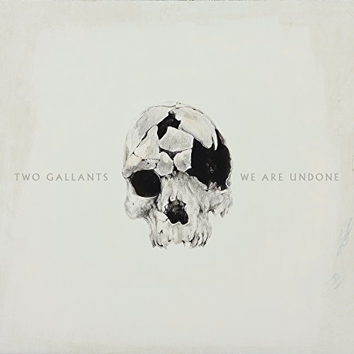 Two Gallants-We Are Undone-2015-404 Download