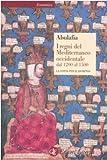 I regni del Mediterraneo occidentale dal 1200 al 1500. La lotta per il dominio (8842062553) by David Abulafia