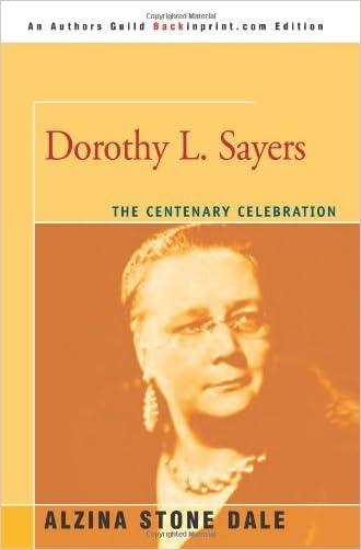 Dorothy L. Sayers: The Centenary Celebration written by Alzina Dale