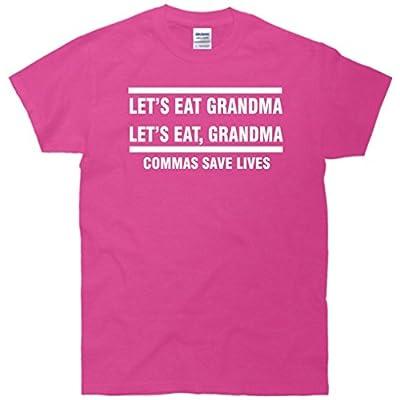 Let's Eat Grandma Commas Save Lives Funny T-Shirt