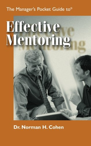 The Manager's Pocket Guide to Effective Mentoring