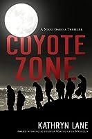 Coyote Zone (A Nikki Garcia Thriller)