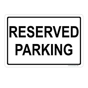 Reserved Parking Sign (Black and White), Includes Holes, 3M Sheeting, Highest Gauge Aluminum, Laminated, UV Protected, Made in USA, Safety, Parking
