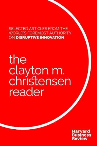 the-clayton-m-christensen-reader