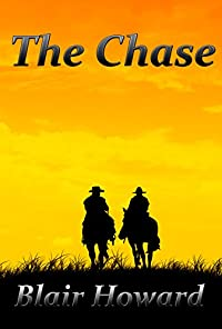 The Chase: A Novel Of The American Civil War by Blair Howard ebook deal