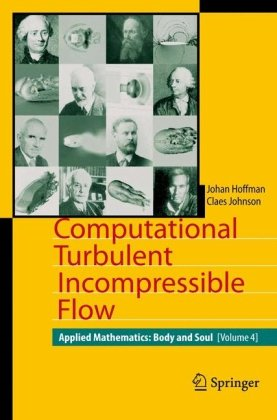 Computational Turbulent Incompressible Flow