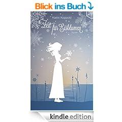 Zeit f�r Eisblumen (Roman)