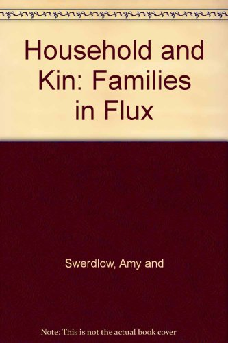Household and Kin: Families in Flux PDF