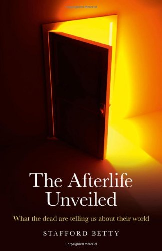 The Afterlife Unveiled: What the Dead are Telling Us...