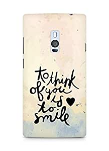 AMEZ to think of you is to smile Back Cover For OnePlus Two