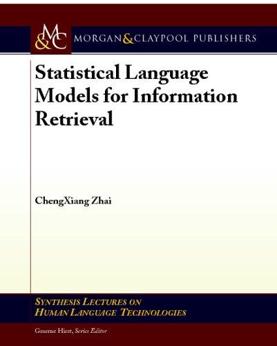 Statistical Language Models for Information Retrieval