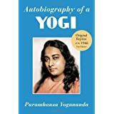 Autobiography of a Yogi (Reprint of the Philosophical library 1946 First Edition) ~ Paramahansa Yogananda