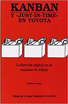 Kanban: Y JUST-IN-TIME EN TOYOTA (Spanish Edition): Japan Management