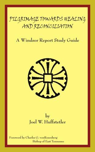 朝圣朝愈合与和解: 温莎报告学习指南