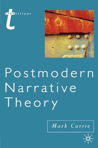 Postmodern Narrative Theory (Transitions), by Mark Currie