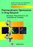 Pharmacokinetic Optimization in Drug Research. (3906390225) by N