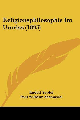 Religionsphilosophie Im Umriss (1893)