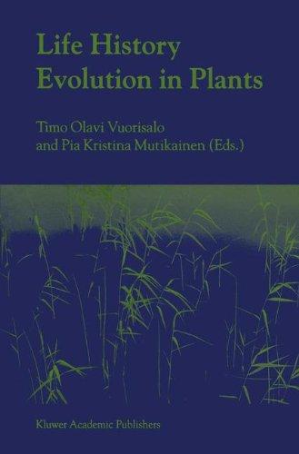 Life History Evolution in Plants