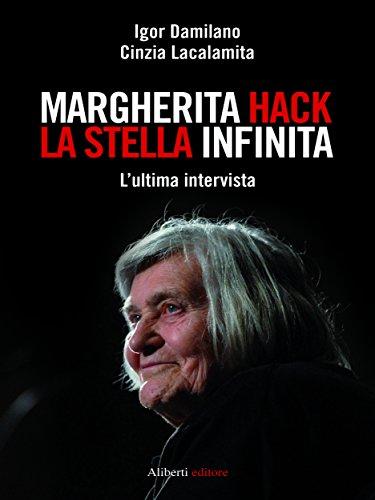 MARGHERITA HACK La stella infinita L'ultima intervista PDF
