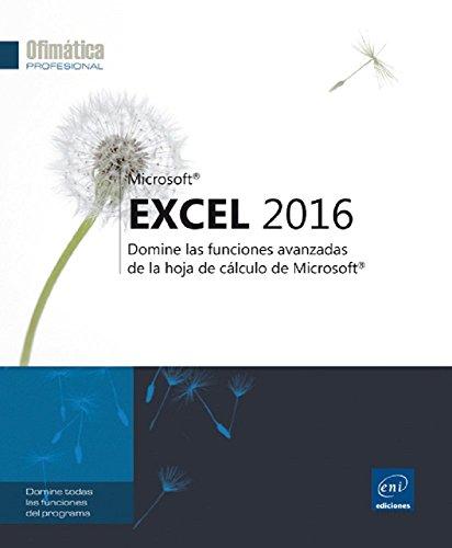 excel-2016-domine-las-funciones-avanzadas-de-la-hoja-de-calculo-de-microsoft
