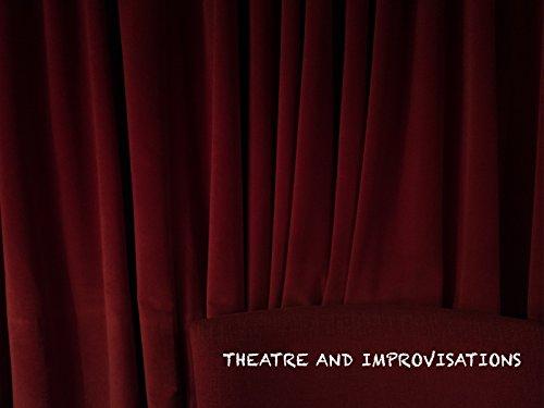 Theatre and Improvisations - Season 1