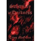 Sanctuary of Darkness ~ Titus McGuire