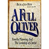 A Full Quiver: Family Planning and the Lordship of Christby Rick Hess