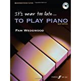 It's Never Too Late to Play Piano (Tutor book with CD)by Pam Wedgwood
