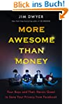 More Awesome Than Money: Four Boys an...