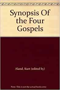 synopsis of the four gospels kurt aland pdf