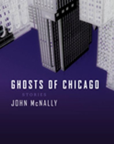 Ghosts of Chicago: Stories