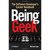 "Being Geek: The Software Developer's Career Handbookvon ""Michael Lopp"""